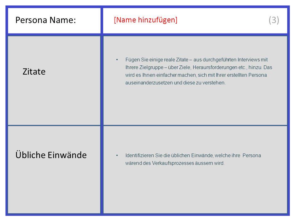 Persona Name: (3) Zitate Übliche Einwände [Name hinzufügen]